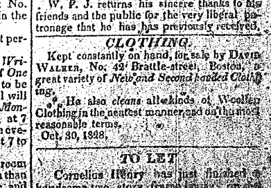 """An advertisement for David Walker's used clothing store, from the Freedom's Journal issue published on March 28, 1829. The advertisement reads """"CLOTHING. Kept constantly on hand, for sale by DAVID WALKER, No. 42 Brattle street, Boston. a great variety of New and Second handed clothing. He also cleans all kinds of Woollen Clothing in the neatest manner and on the most reasonable terms. Oct. 30, 1828"""""""